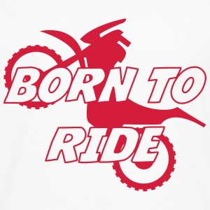 Born to Ride ! T-shirts - Långärmad premium-T-shirt herr