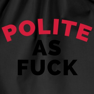 Polite As F*ck T-shirts - Gymnastikpåse
