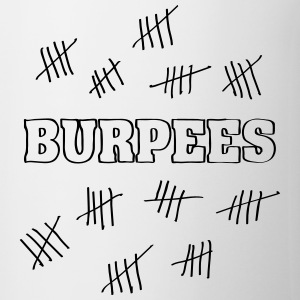 Burpees Hash Mark Count Magliette - Tazza