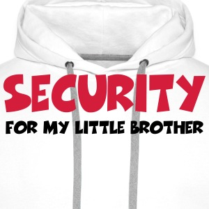 Security for my little brother T-Shirts - Men's Premium Hoodie