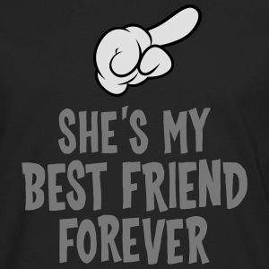 She´s My Best Friend Forever (right) T-Shirts - Männer Premium Langarmshirt