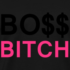 Boss Bitch Sweat-shirts - T-shirt Premium Homme