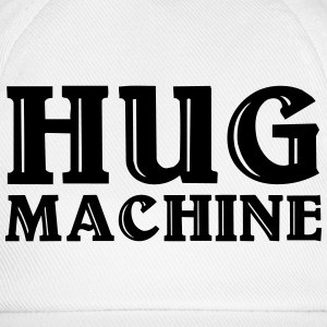Hug Machine T-Shirts - Baseball Cap