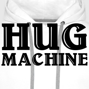 Hug Machine Tee shirts - Sweat-shirt à capuche Premium pour hommes