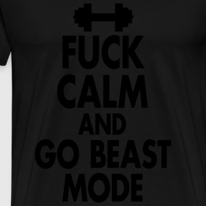 Fuck Calm And Go Beastmode - Fitness, Bodybuilding Tanktops - Mannen Premium T-shirt