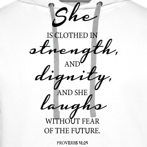 She is clothed in Strength T-Shirts - Männer Premium Hoodie
