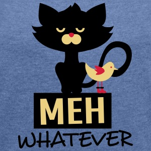 MIA... whatever, cat, grumpy, knatschig Sweat-shirts - T-shirt Femme à manches retroussées