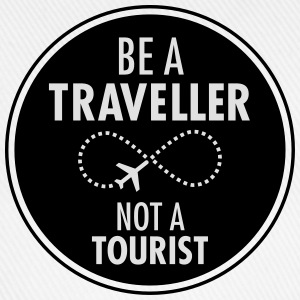 Be Traveller Not A Tourist Camisetas - Gorra béisbol