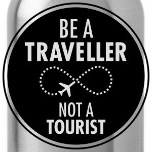Be Traveller Not A Tourist Camisetas - Cantimplora