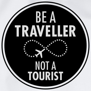 Be Traveller Not A Tourist T-Shirts - Turnbeutel