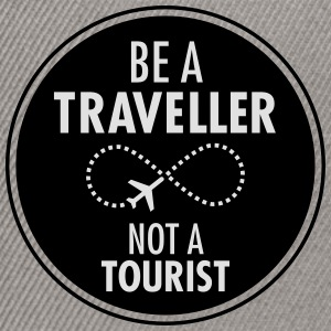 Be Traveller Not A Tourist T-Shirts - Snapback Cap