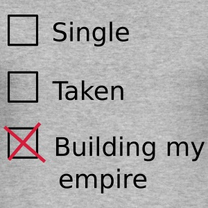 Single Taken Building my empire Sweat-shirts - Tee shirt près du corps Homme