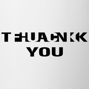 fuck thank you Tee shirts - Tasse