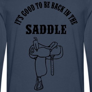 Back In The Saddle T-Shirts - Männer Premium Langarmshirt