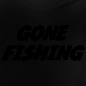 Gone Fishing  Shirts - Baby T-shirt