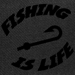 Fishing is life ! Tröjor - Snapbackkeps
