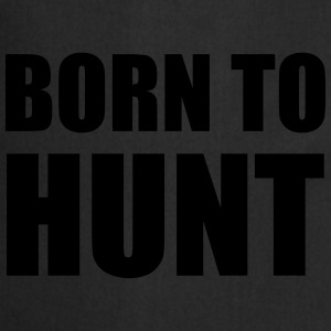 Born to hunt ! T-shirts - Forklæde