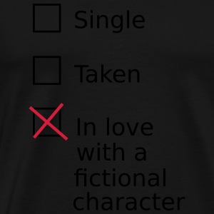 Single Taken In love with a fictional character Sweaters - Mannen Premium T-shirt