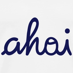 ahoi ahoy Bags & Backpacks - Men's Premium T-Shirt