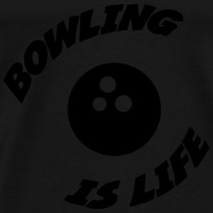 Bowling is life ! Sweaters - Mannen Premium T-shirt
