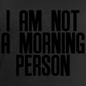 I am not a morning person T-Shirts - Men's Sweatshirt by Stanley & Stella
