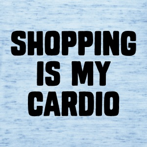 Shopping Is My Cardio T-skjorter - Singlet for kvinner fra Bella