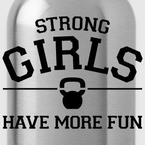Strong Girls Have More Fun T-Shirts - Water Bottle