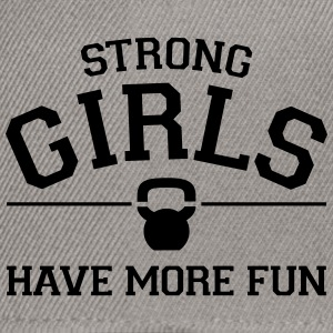 Strong Girls Have More Fun Magliette - Snapback Cap