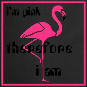 I'm pink therefore I am - Flamingo - Cooking Apron