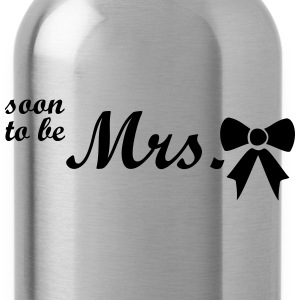 soon to be mrs Tops - Water Bottle