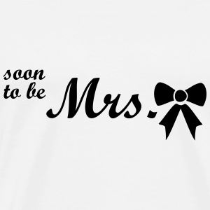 soon to be mrs Tops - Men's Premium T-Shirt