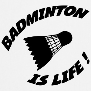 Badminton is life ! Flessen & bekers - Keukenschort