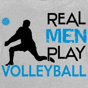 Real Men play Volleyball Shirts - Baby T-Shirt
