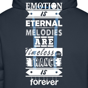 Trance is Forever Quote - Men's Premium Hoodie