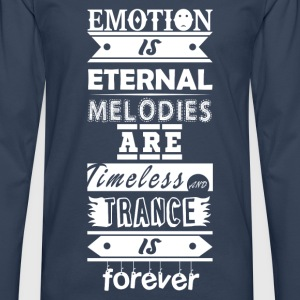 Trance is Forever Quote - Men's Premium Longsleeve Shirt