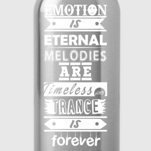 Trance is Forever Quote - Water Bottle