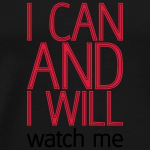 I can and I will watch me Bolsas y mochilas - Camiseta premium hombre
