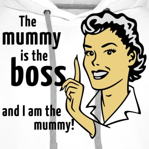 The mummy is the boss and I am the mummy!  Aprons - Men's Premium Hoodie