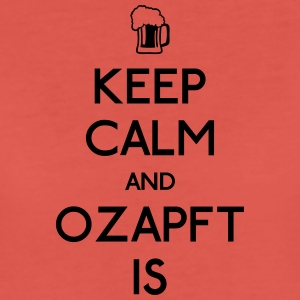Keep Calm and Ozapft Is - Oktoberfest outfit Borse & zaini - Maglietta Premium da donna