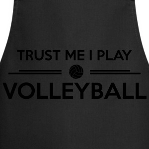Trust me I play volleyball Hoodies - Cooking Apron