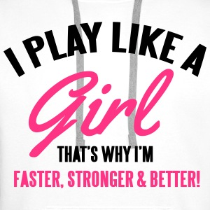 I play like a girl. That's why I'm faster Bags & Backpacks - Men's Premium Hoodie