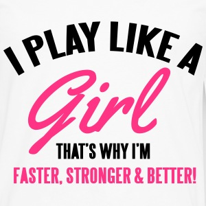 I play like a girl. That's why I'm faster Skjorter - Premium langermet T-skjorte for menn