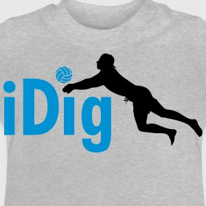 Volleyball: iDig Long Sleeve Shirts - Baby T-Shirt
