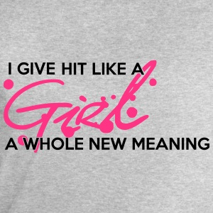 I give hit like a girl a whole new meaning T-shirts - Sweatshirt herr från Stanley & Stella