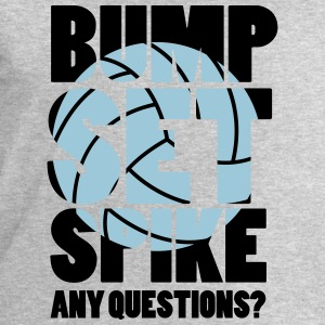 Volleyball: BUMP SET SPIKE - ANY QUESTIONS? Tops - Men's Sweatshirt by Stanley & Stella