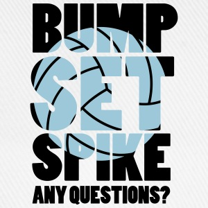 Volleyball: BUMP SET SPIKE - ANY QUESTIONS? Canotte - Cappello con visiera