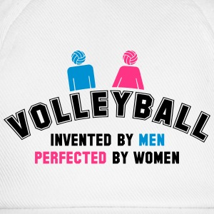 Volleyball: invented by men, perfected by women T-Shirts - Baseball Cap