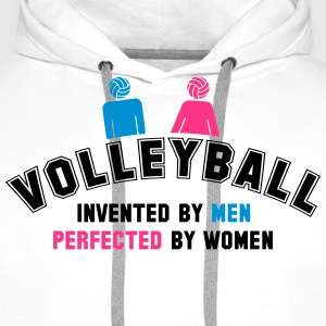 Volleyball: invented by men, perfected by women T-Shirts - Men's Premium Hoodie