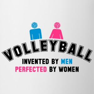 Volleyball: invented by men, perfected by women T-Shirts - Mug