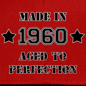 1960- Aged to perfection Tee shirts - Casquette snapback
